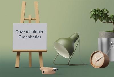 Portfolio Onze Rol binnen organisaties